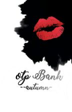 OTP Bank by Mia-Is-Special