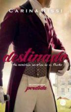 Destinado-volume 3 Da Série Perdida by mariaineAmaral