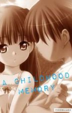 A Childhood Memory by Xo_Cupcake101