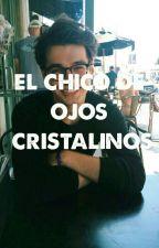 El Chico De Los Ojos Cristalinos by lucia088