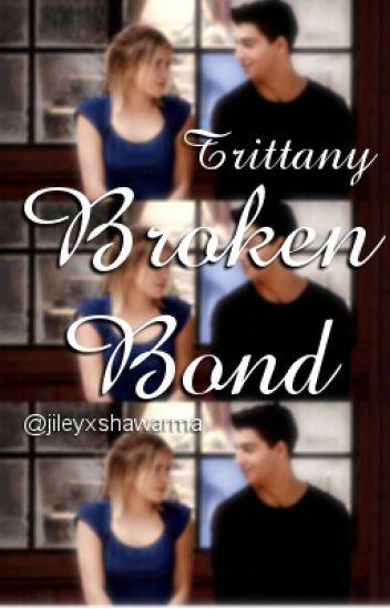 Trittany | Broken bond