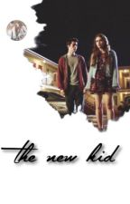 The new kid by sassystydia