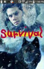 Survival---(Sterek) by tanyagibbs53