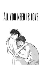 all you need is love (Ereri) by Ereri104
