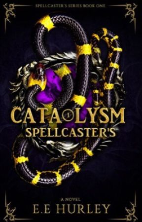 Spellcaster's Cataclysm (Book 1 in The Cataclysm Series) by ShimmeringFlowers