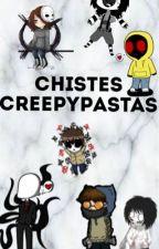 Chistes Creepypastas  by Vikturuu