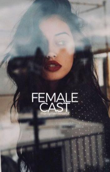 Female Cast Ideas