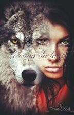 Le sang du loup by _True-Blood_