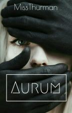 Aurum by http-doldrums