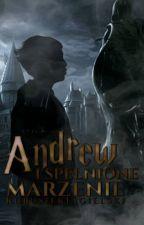 Andrew i spełnione marzenie by KubusiekJagielski