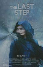 The Last Step  by PauLassy