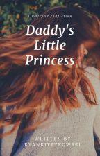 Daddy's Little Princess//Ryan Sitkowski// by ryankittykowski