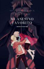 Mi Asesino Favorito (NaruSaku)  by MirutyUchiha