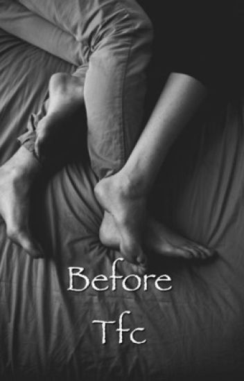 Before /Tfc