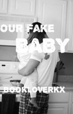 Our fake baby by BookloverKX