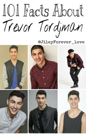 101 Facts About Trevor Tordjman by JileyForever_love