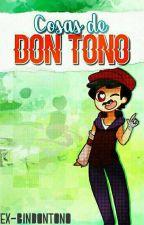 Cosas de Don Toño by -ThiefFred-