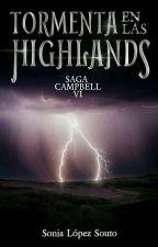 Saga Campbell 6: Tormenta En Las Highlands by SoniaLopezSouto
