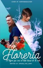Floreria {Larry Stylinson}  by Strong_For_Larry
