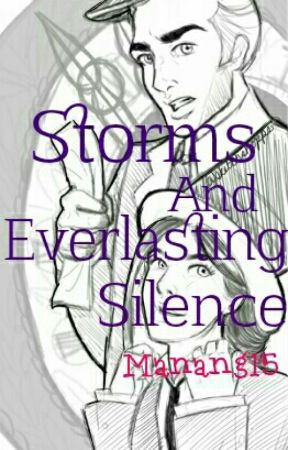 Storms and Everlasting Silence by Manang15