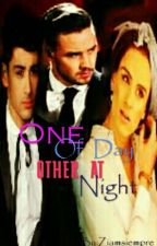 One of Day Other At Night...Ziam  by Ziamsiempre