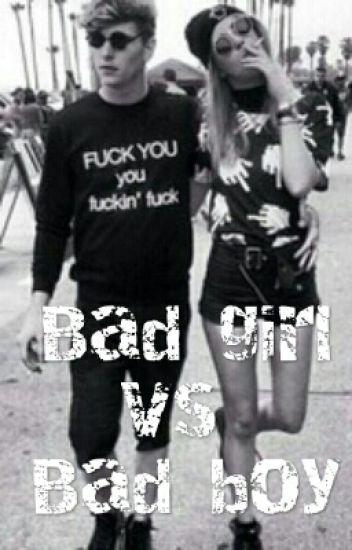 Bad Girl Vs Bad Boy