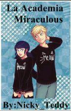 La Academia Miraculous by Nicky_teddy