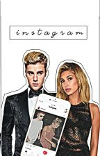I N S T A G R A M [Justin bieber & Hailey baldwin]. by HellenMatosGomes