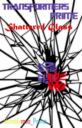 Transformers Prime: Shattered Glass by Bumblemus_Prime