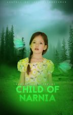 Child Of Narnia |book 3| by WonderlandDreaming-