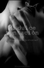 Mi dulce tentación . by mizoondastoo