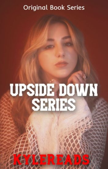 Upside Down Series ( A Dance Moms Fanfiction)
