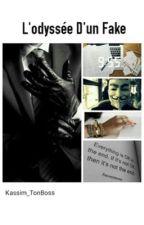 L'odyssée d'un fake  by kassim_tnboss