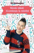 Novio ideal: ¡Comienza la misión! by MissPanditory