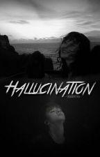 Hallucination | هلوسة by xmarryxx