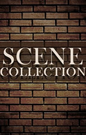 Scene Collection by skipwrecked