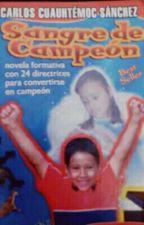 Sangre De Campeón  by Woomix