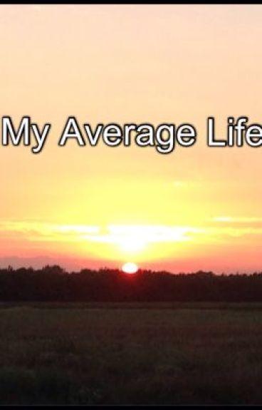 My Average Life