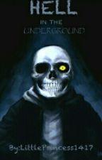 Hell in the Underground {Sans x Demon!OC} by SuperUnderLittle