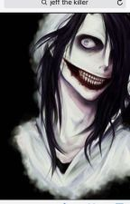 I'm in love with Jeff the Killer by HannahEaton0