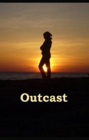 Outcast by Hummingbirdalmighty