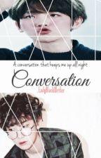 Conversation | Chanbaek by _LadyBlackWriter
