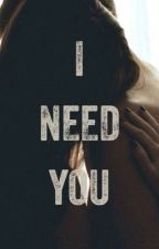Need You (S&A) by mariaobviously