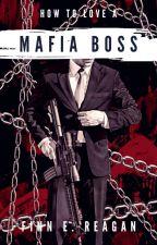 How to love a mafia boss (BDSM boyxboy) by trashyjaniel