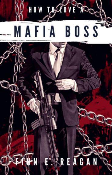 How to love a mafia boss (BDSM boyxboy)