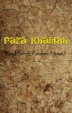 Para Khalifah by IbnuAlLail