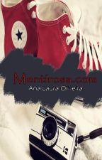 Mentirosa. Com | Livro 2| Trilogia AGDV [COMPLETO] by Lah_Ana