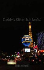 Daddy's Kitten (c.h fanfic) by chloethebi