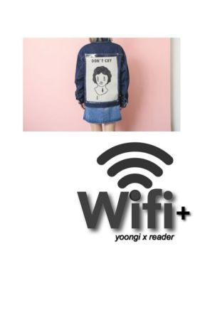 Wifi Additions-Min Yoongi x Reader by SophieMinPark