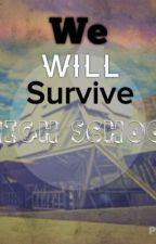 We Will Survive High School (A One Direction Story) by Perky_Louis